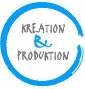Kreation & Produktion